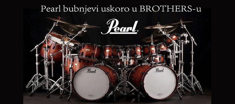 Pearl bubnjevi u BROTHERSU