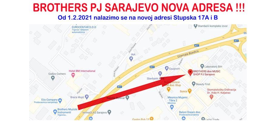 BROTHERS PJ Sarajevo od 1.2.2021 godine na novoj adresi !!!